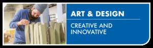 Art & Design - Creative and Innovative